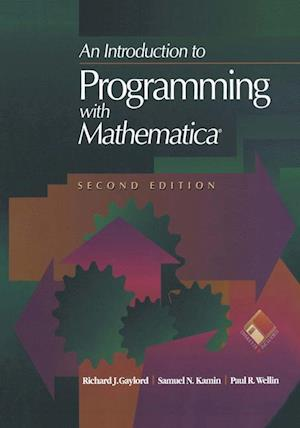 An Introduction to Programming with Mathematica (R)