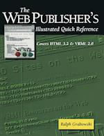 The Web Publisher's Illustrated Quick Reference (David C Anchin)