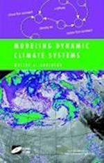 Modeling Dynamic Climate Systems af Walter A. Robinson