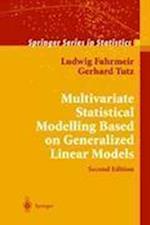 Multivariate Statistical Modelling Based on Generalized Linear Models af Gerhard Tutz, Ludwig Fahrmeir