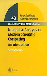 Numerical Analysis in Modern Scientific Computing af Andreas Hohmann, Peter Deuflhard