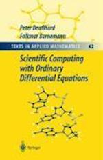 Scientific Computing with Ordinary Differential Equations af Peter Deuflhard, Folkmar Bornemann