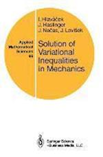 Solution of Variational Inequalities in Mechanics