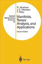 Manifolds, Tensor Analysis and Applications (APPLIED MATHEMATICAL SCIENCES, nr. 75)