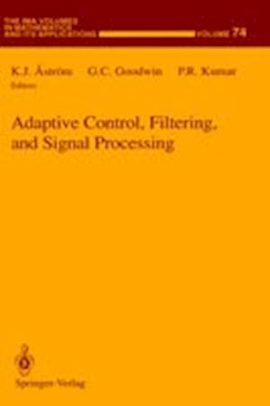 Adaptive Control, Filtering, and Signal Processing