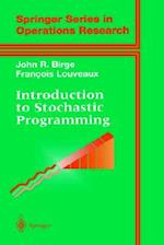 Introduction to Stochastic Programming (Springer Series in Operations Research)