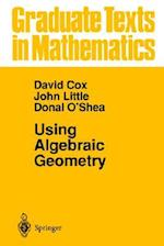 Using Algebraic Geometry af Donal O'Shea, David A. Cox, John Little