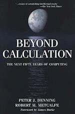 Beyond Calculation