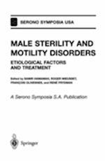 Male Sterility and Motility Disorders (Serono Symposia)