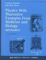 Physics With Illustrative Examples From Medicine and Biology (BIOLOGICAL AND MEDICAL PHYSICS, BIOMEDICAL ENGINEERING)