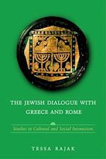 The Jewish Dialogue with Greece and Rome