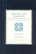 Shulamit and Margarete (Studies in Central European Histories)