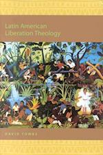 Latin American Liberation Theology (Religion in the Americas, nr. 1)