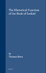 The Rhetorical Function of the Book of Ezekiel af Thomas Renz