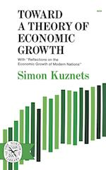 Toward a Theory of Economic Growth af Simon Kuznets