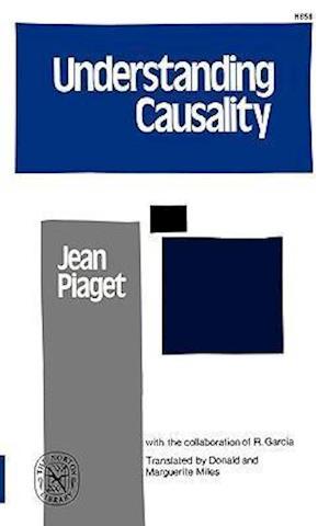 Piaget, J: Understanding Causality