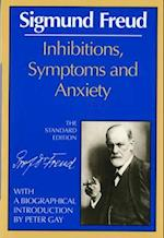 Inhibitions, Symptoms and Anxiety (The Standard Edition of the Complete Psychological Works of Sigmund Freud)