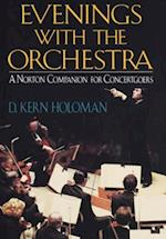 Evenings with the Orchestra af D. Kern Holoman