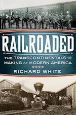 Railroaded af Richard White