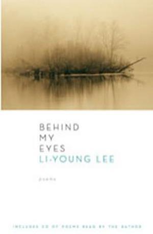 Bog, hardback Behind My Eyes [With CD] af Li-Young Lee