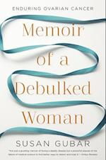 Memoir of a Debulked Woman