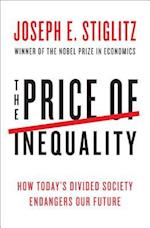 The Price of Inequality af Joseph E. Stiglitz