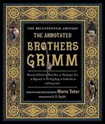 The Annotated Brothers Grimm af Jacob Grimm
