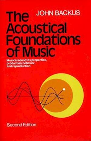 The Acoustical Foundations of Music