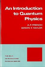 Introduction to Quantum Physics (Mit Introductory Physics Series)