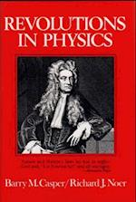 Revolutions in Physics