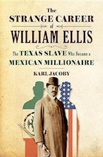 The Strange Career of William Ellis af Karl Jacoby