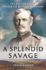 A Splendid Savage