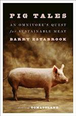 Pig Tales af Barry Estabrook