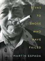 Vivas to Those Who Have Failed af Martin Espada