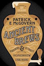 Ancient Brews af Patrick E. Mcgovern