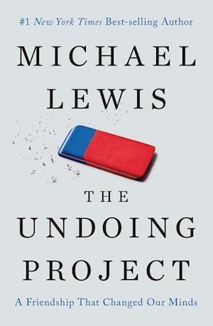 Bog, hardback The Undoing Project af Michael Lewis