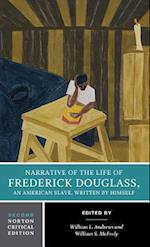 Narrative of the Life of Frederick Douglass (Norton Critical Editions)