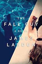 The Fall Guy af James Lasdun