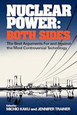Nuclear Power: Both Sides