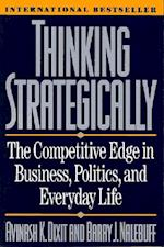 Thinking Strategically af Avinash K Dixit, Barry J Nalebuff