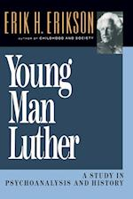 Young Man Luther (Austen Riggs Monograph S)