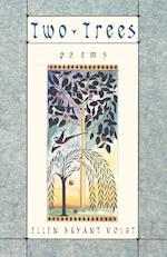 Two Trees af Ellen Bryant Voigt