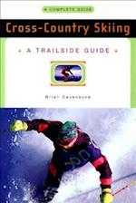 A Trailside Guide (Trailside Make Your Own Adventure)