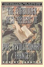 The Forbidden Best-Sellers of Pre-Revolutionary France af Robert Darnton