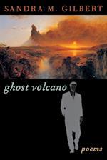 Ghost Volcano af Sandra M. Gilbert
