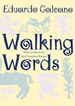 Walking Words af Eduardo Galeano