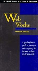 Web Works (Norton Pocket Guide)