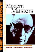 Modern Masters (New Grove Composer Biographies)