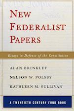 New Federalist Papers (Twentieth Century Fund Book)
