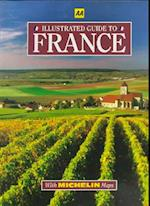 Illustrated Guide to France (AA GUIDES)